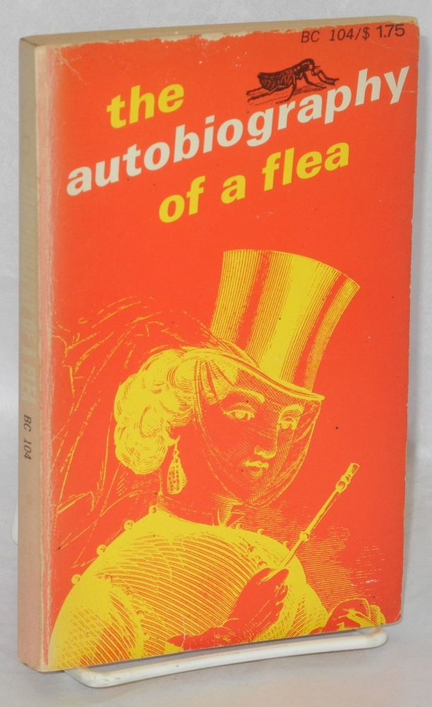 The autobiography of a flea. Anonymous.