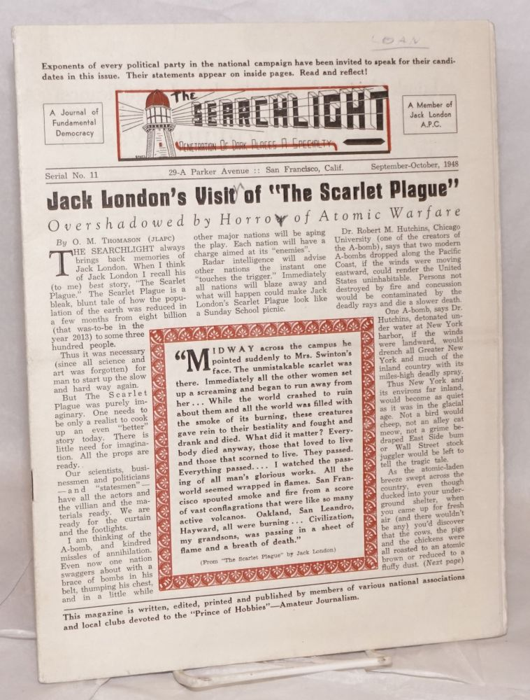 The Searchlight: Penetration of dark places a specialty. A journal of fundamental democracy. No. 11 [Sept-Oct. 1948]. Marvin Sanford.