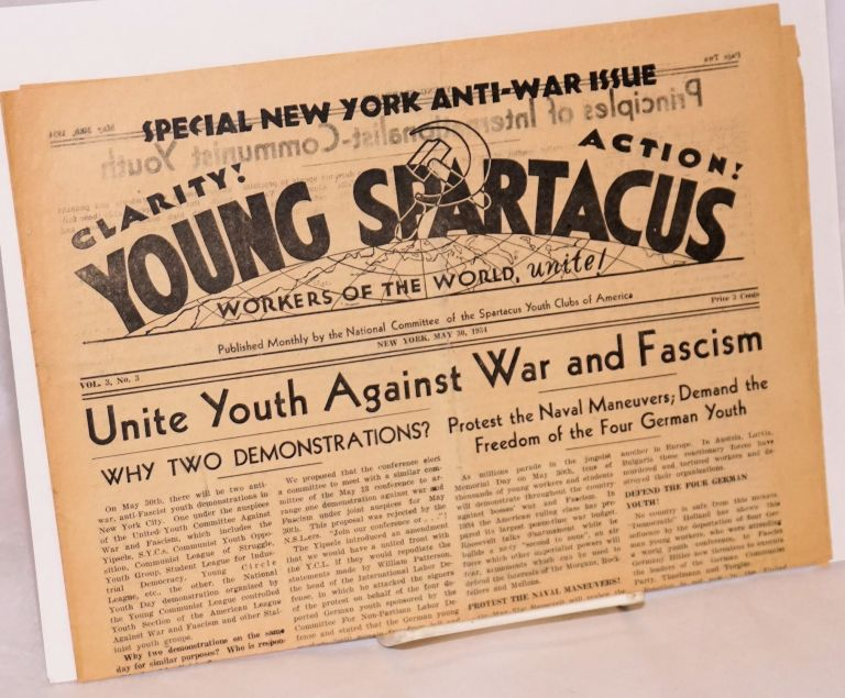 Young Spartacus. Vol. 3 no. 3 (May 30, 1934) Special New York Anti-War Issue. Spartacus Youth Clubs of America.