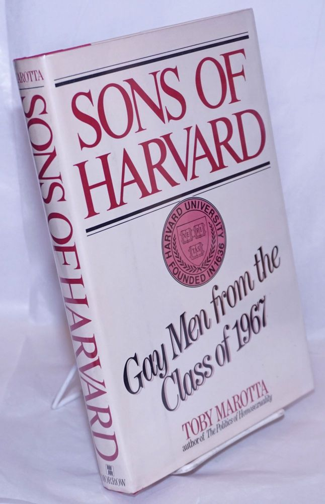 Sons of Harvard; gay men from the class of 1967. Toby Marotta.