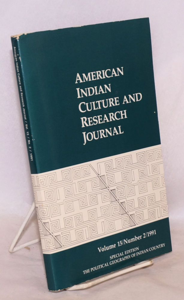 The Political Geography of Indian Country; Special Edition, American Indian Culture and Research Journal, volume 15, number 2, 1991. Imre Sutton, guest.
