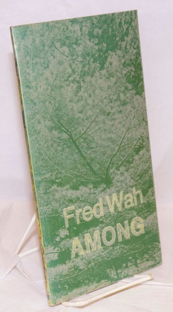 Among. Fred Wah.