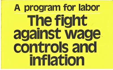 The fight against wage controls and inflation, a program for labor [Cover title]. Socialist Workers Campaign Committee.