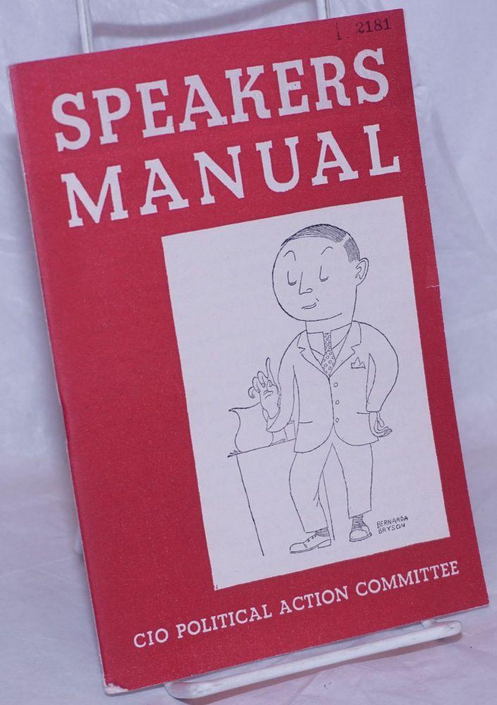 Speakers manual. Congress of Industrial Organizations. Poltical Action Committee.