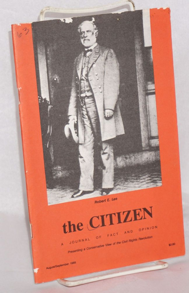 The Citizen; A Journal of Fact and Opinion. Presenting a Conservative View of the Civil Rights Revolution. August/September 1989. William S. Purvis.