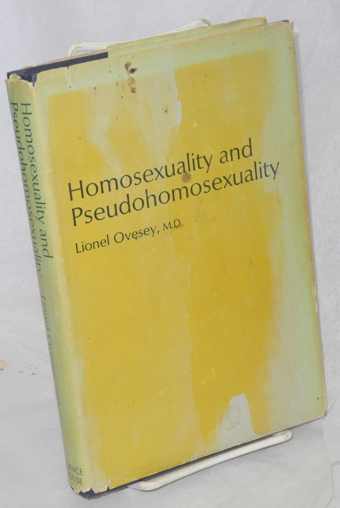 Homosexuality and pseudohomosexuality. Liones Ovesey, M. D.