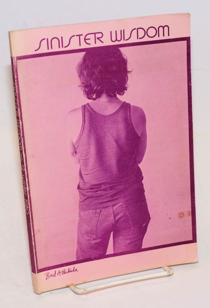Sinister Wisdom: a journal of words and pictures for the lesbian imagination in all women #12 Winter, 1980;. C. Colette, Harriet Desmoines, Joanna Russ.