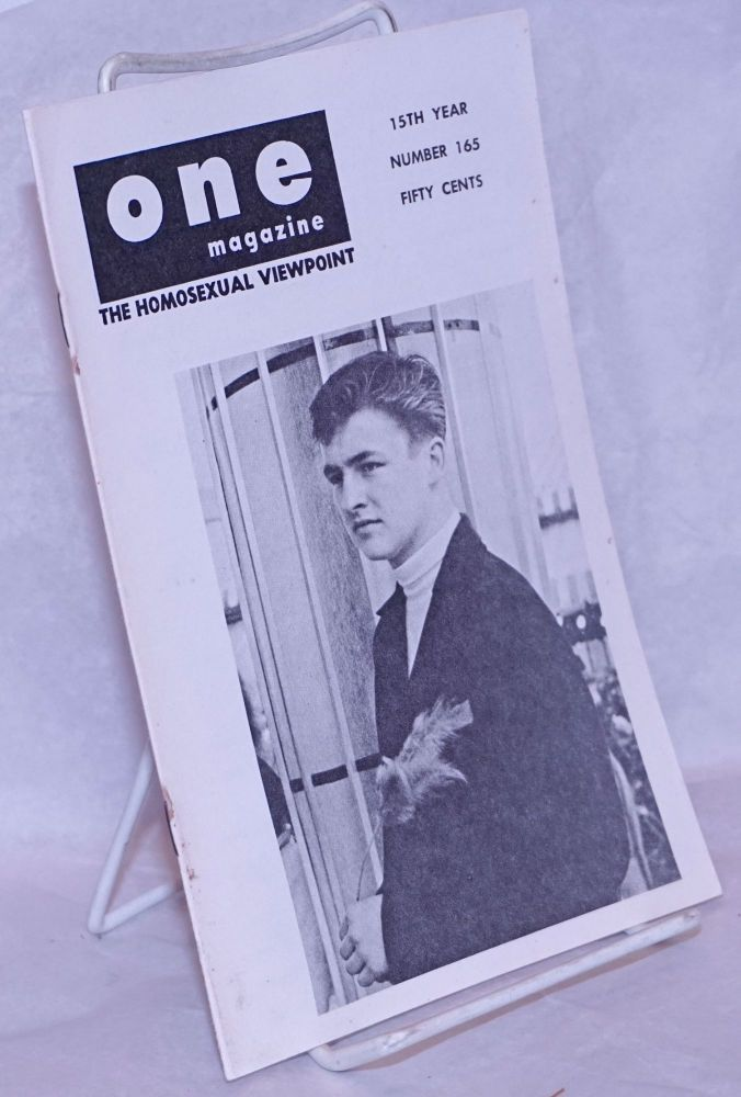 One magazine: the homosexual viewpoint; volume fifteen, numbers 7-12, July-December, 1967 [one issue representing numbers 7-12]. Richard Conger, , Pablo, Monica Lee, Harry Otis.