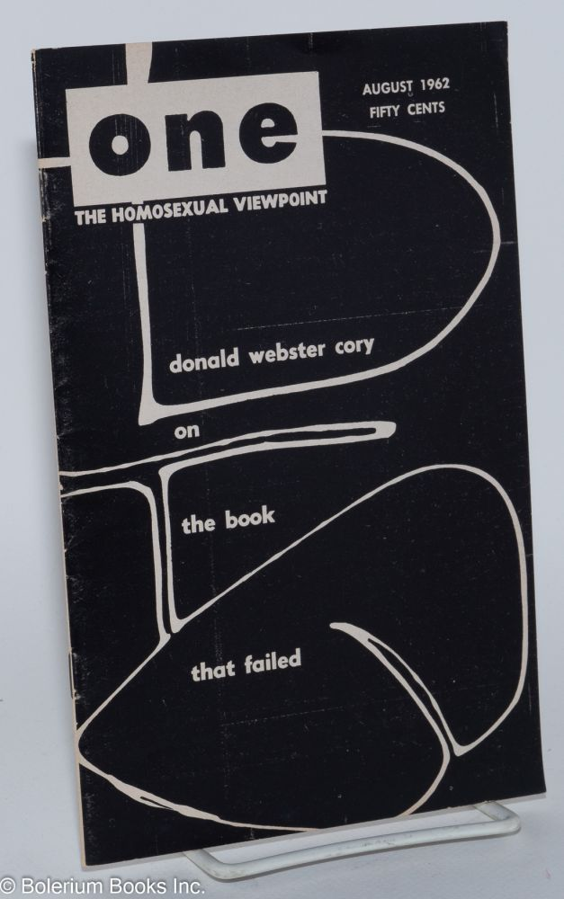One magazine; the homosexual viewpoint; volume ten, number 8, August 1962. Don Slater, William Lambert, Alison Hunter, Donald Webster Cory.