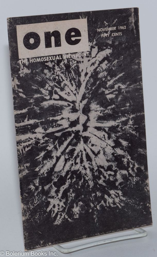 One magazine; the homosexual viewpoint; volume ten, number 11, November 1962. Don Slater, William Lambert, Alison Hunter, Bob Waltrip, Sappho.