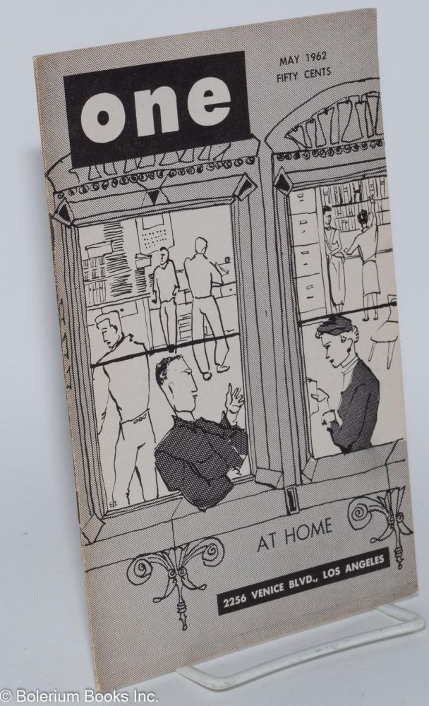 One magazine; the homosexual viewpoint; volume ten, number 5, May 1962. Don Slater, William Lambert, Lyn Pedersen, James Ramp.