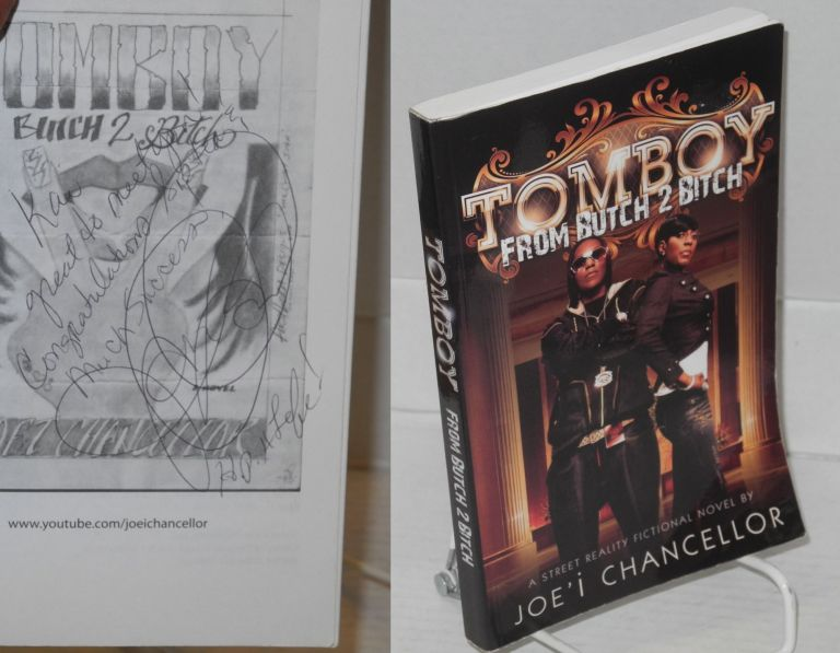 Tomboy: from butch 2 bitch; A Street Reality Fictional Novel. Joe'i Chancellor.