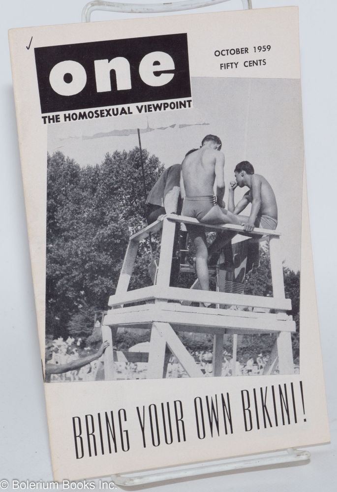 One magazine; the homosexual viewpoint; volume seven number 10, October 1959; Bring your own bikini. Don Slater, , William Lambert, Epsilon, Dal McIntire, Alden Kirby.