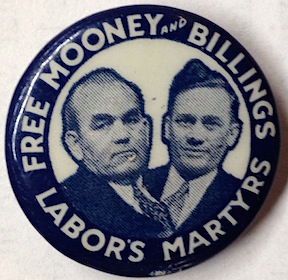 Free Mooney and Billings / Labor's Martyrs [pinback button]