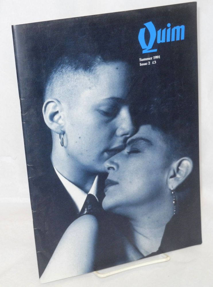 Quim: for dykes of all sexual persuasions; issue 2, Summer 1991. Sophie Moorcock, Lulu Belliveau.