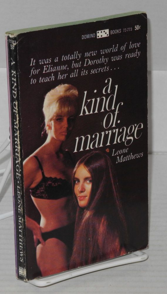 A kind of marriage. Leone Matthews.