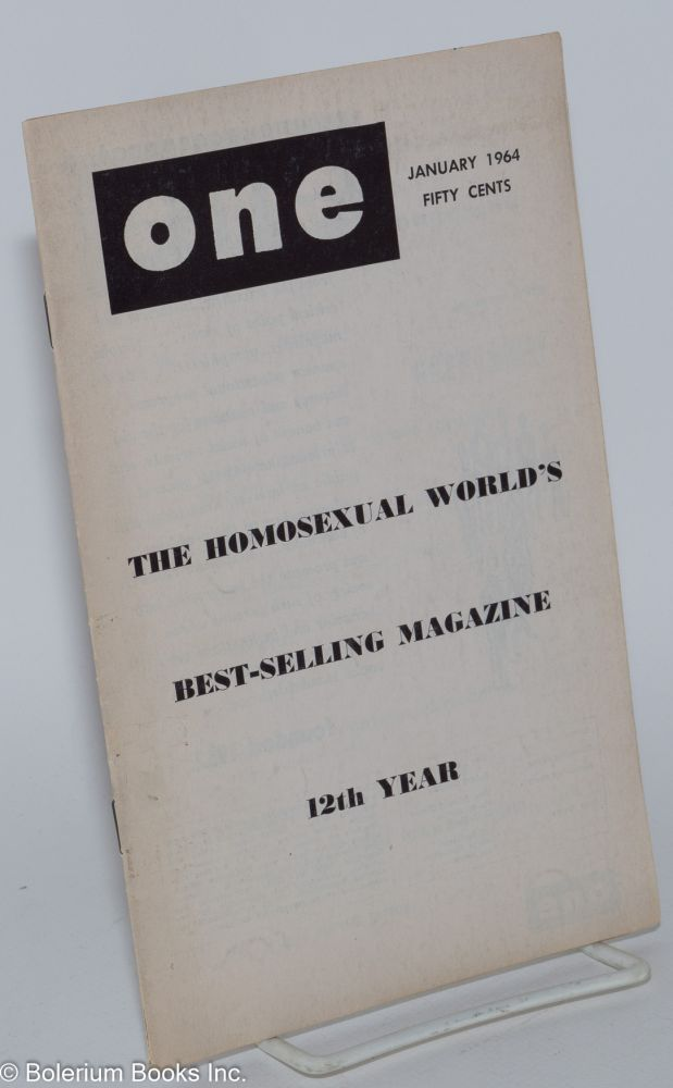 One magazine; the homosexual viewpoint; vol. 12, #1 January 1964. Don Slater, , Brook Whitney, Donald Webster Cory, John Paul Tegner.
