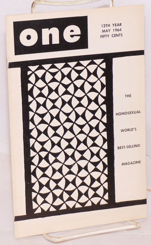 One magazine; the homosexual viewpoint; vol. 12, #5, May 1964. Don Slater, , Bob Waltrip, Jody Shotwell.