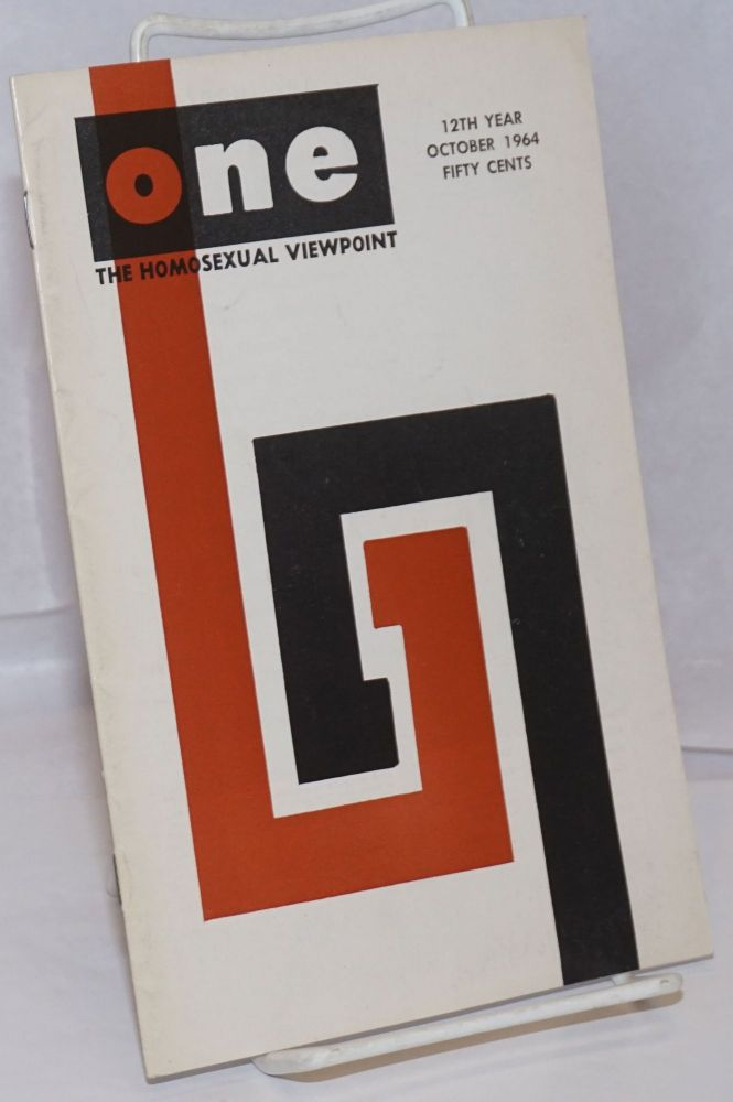 One magazine; the homosexual viewpoint; vol. 12, #10, October 1964. Don Slater, , Bob Waltrip, R. J. Stark.