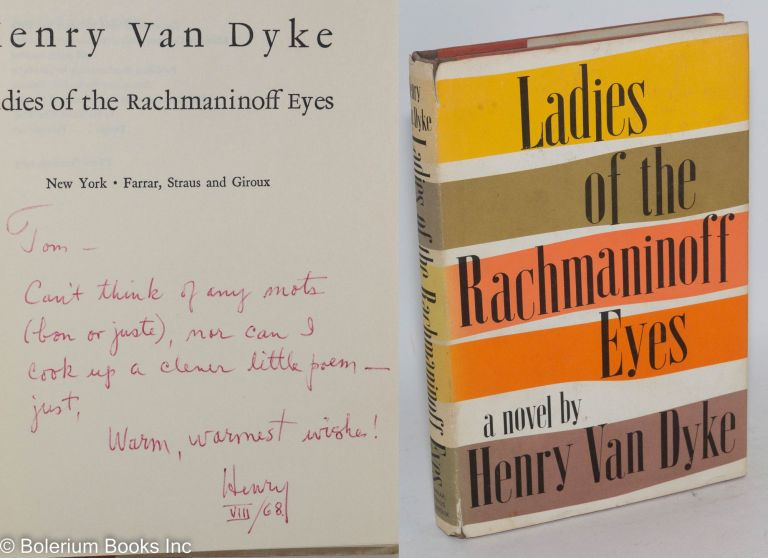 Ladies of the Rachmaninoff eyes. Henry Van Dyke.