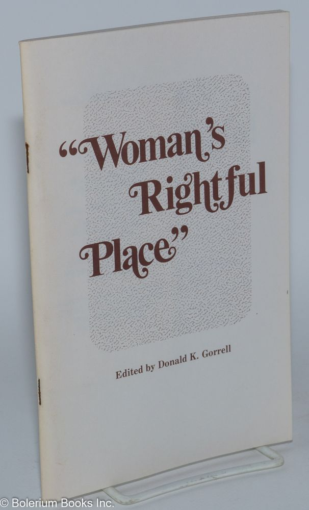 """""""Woman's rightful place."""" Women in United Methodist history. Donald K. Gorrell."""