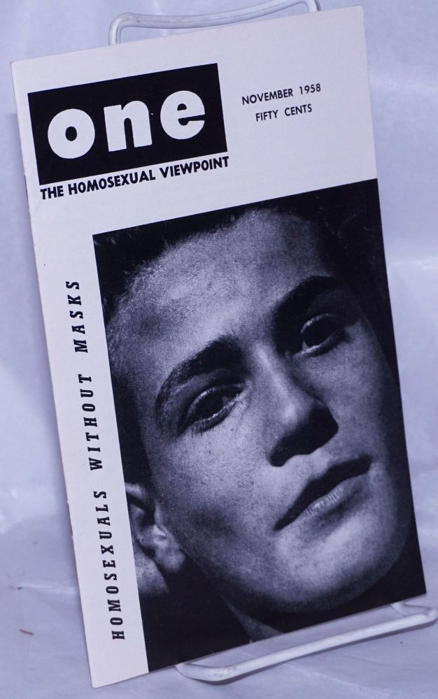 One magazine; the homosexual viewpoint; volume six, number 11, November 1958. Don Slater, William Lambert, Lyn Pedersen.