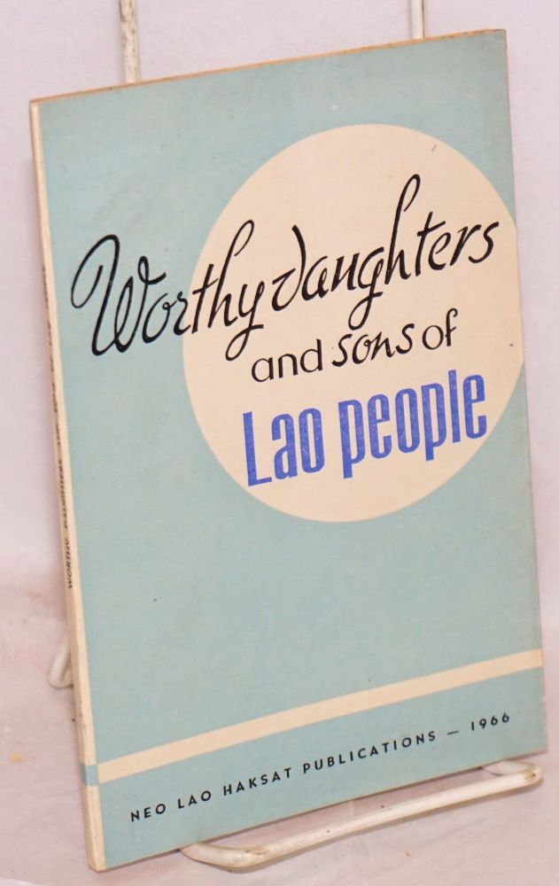Worthy daughters and sons of Lao people