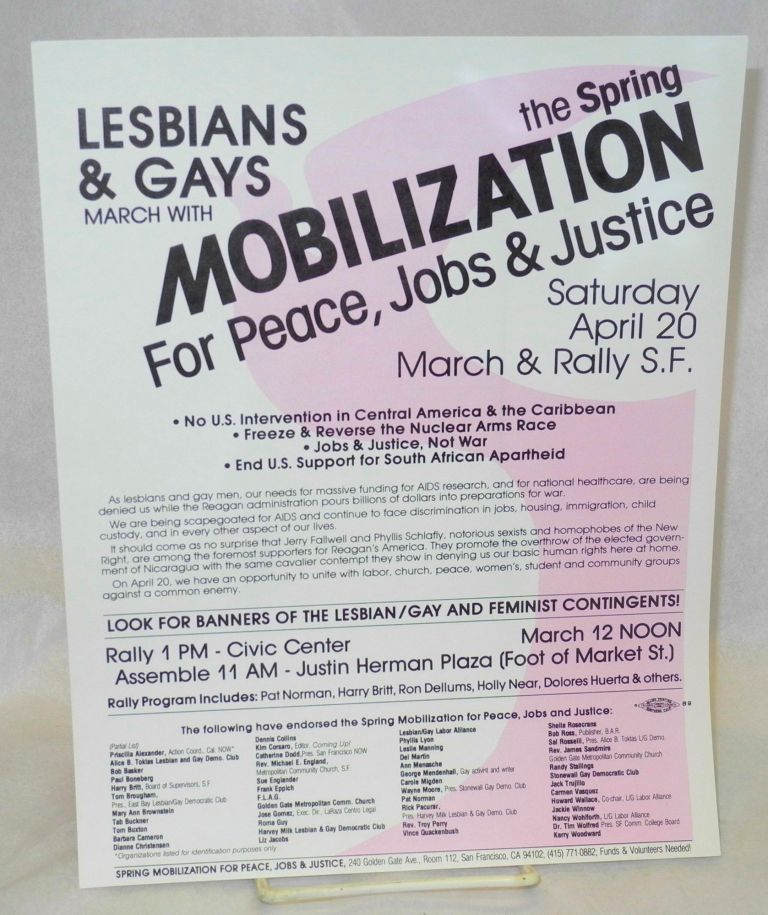 Lesbians & gays march with the Spring Mobilization for Peace, Jobs & Justice [handbill] Saturday April 20 March & Rally SF. Jobs Spring Mobilization for Peace, Justice.