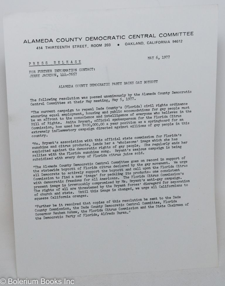 Press Release: Alameda County Democratic Party backs Gay boycott [handbill] May 6, 1977. Jerry Jackson, Alameda County Democratic Central Committee.
