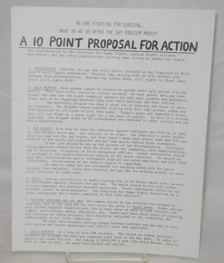 A 10 point proposal for action: [handbill] for consideration by the Coalition for Human Rights, Lesbian Rights Alliance, Gay ACtion, and any other organizations building mass action to defend our rights. John Burnett.