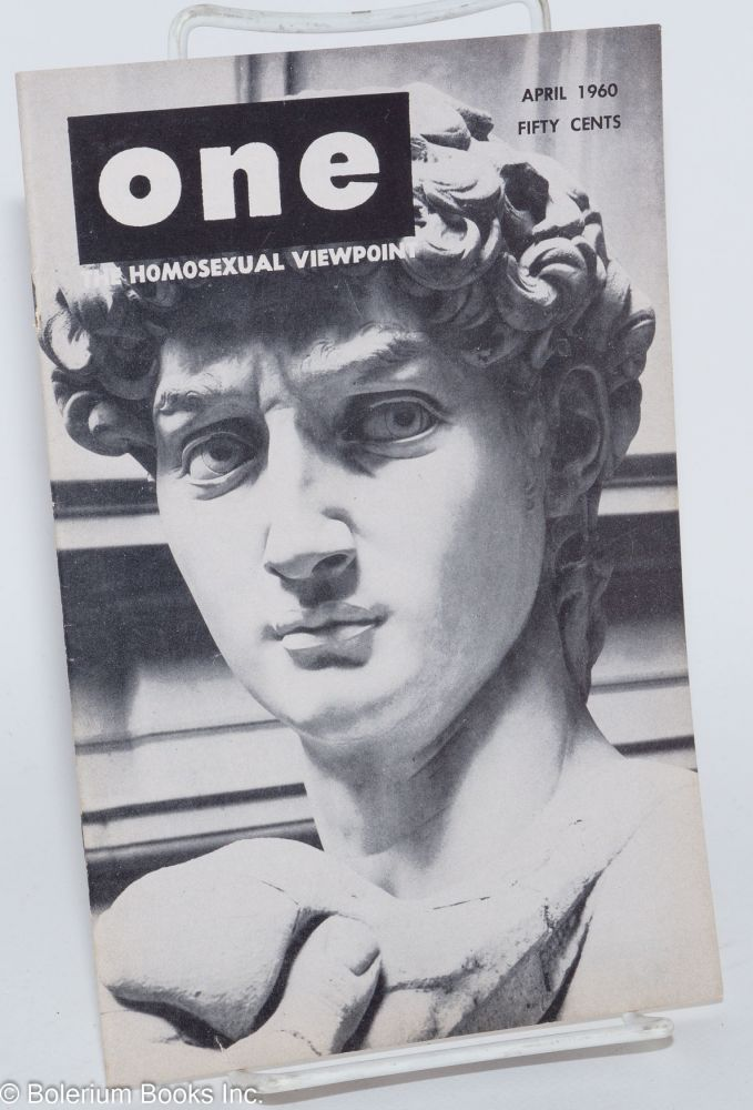 One magazine; the homosexual viewpoint; volume eight, number 4, April 1960. Don Slater, William Lambert, Lyn Pedersen, Christina Midence Valentine, Pierre Louys, Dal McIntire.