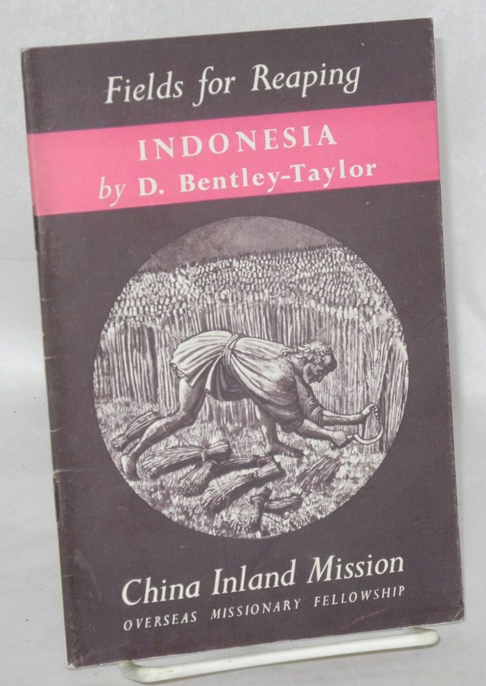 Indonesia: the Spice Islands. David Bentley-Taylor.