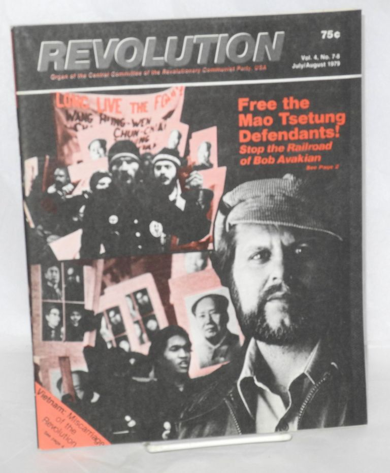Revolution : organ of the Central Committee of the Revolutionary Communist Party (USA). Vol. 4, no. 7-8 (July/August 1979)