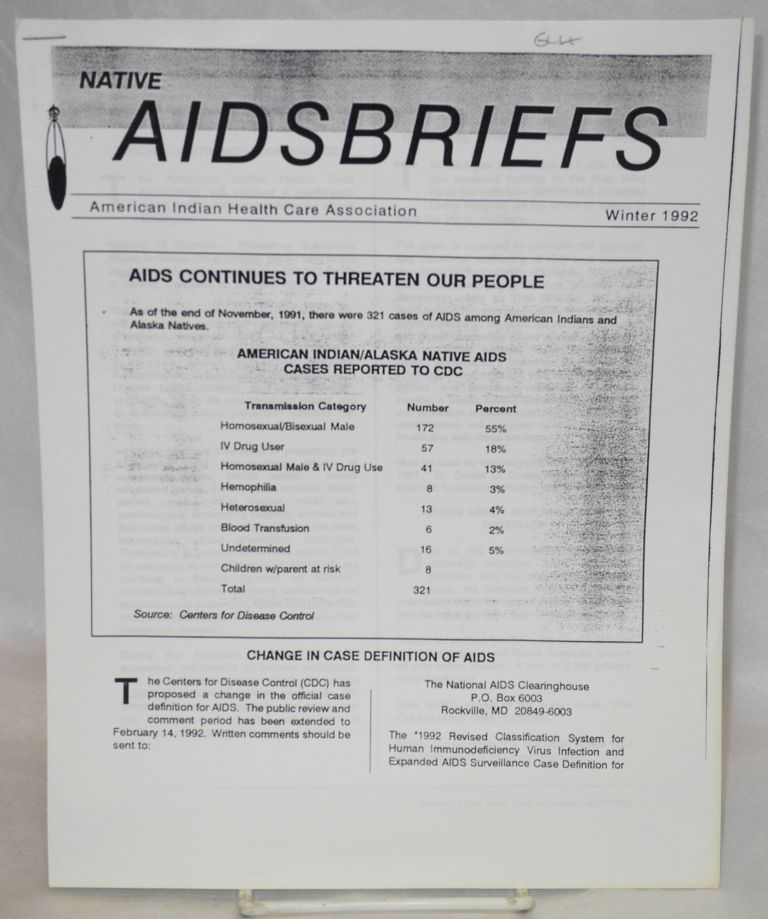 Native AIDSBRIEFS: Winter 1992. American Indian Health Care Association.