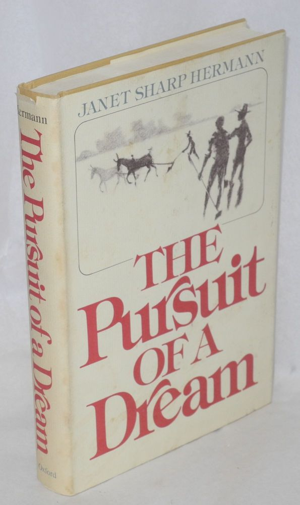 The pursuit of a dream. Janet Sharp Hermann.