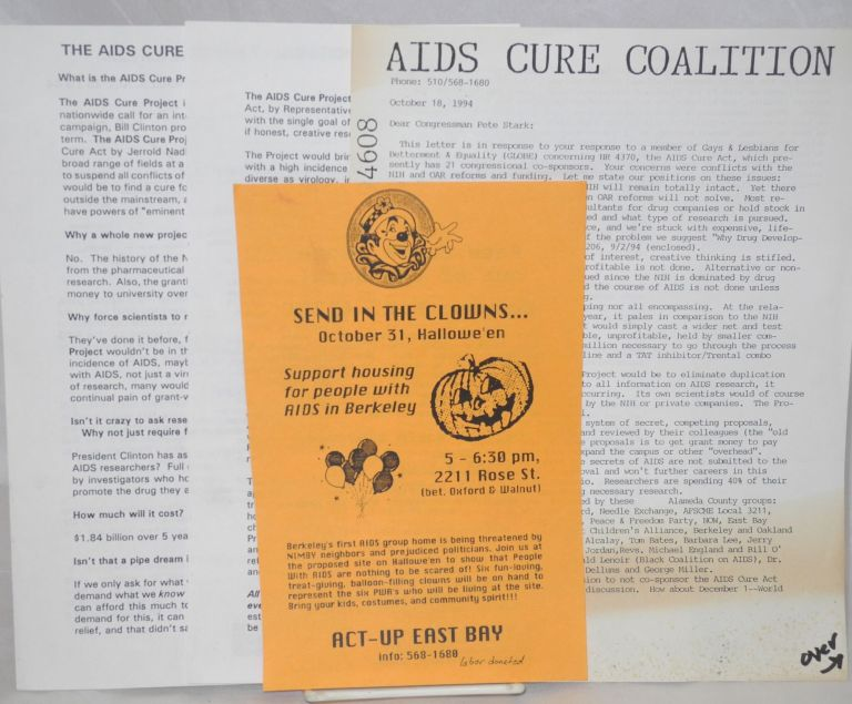 Four handbills relating to H.R. 4370 and Congressman Pete Stark. AIDS Cure Coalition ACT-UP East Bay, AIDS Cure Project, John Iversen.