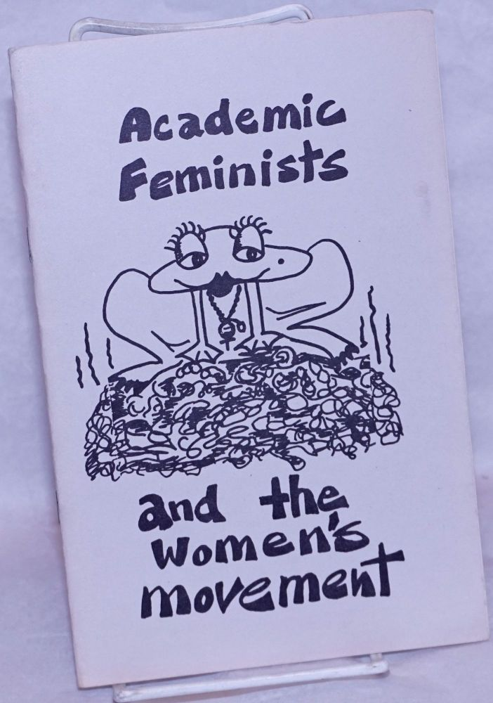 Academic Feminists And The Women's Movement. Ann Leffler, Dair Gillespie, Elinor Lerner Ratner.