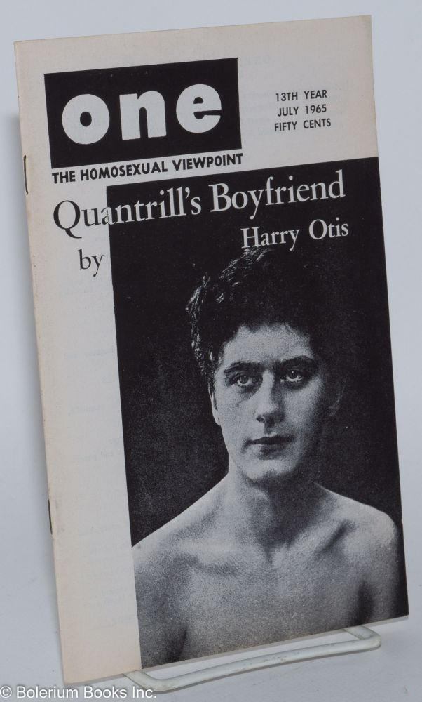 One magazine; the homosexual viewpoint; vol. 13, #7, July 1965. Richard Conger, , Robert Gregory, Stephen Foy, Harry Otis.