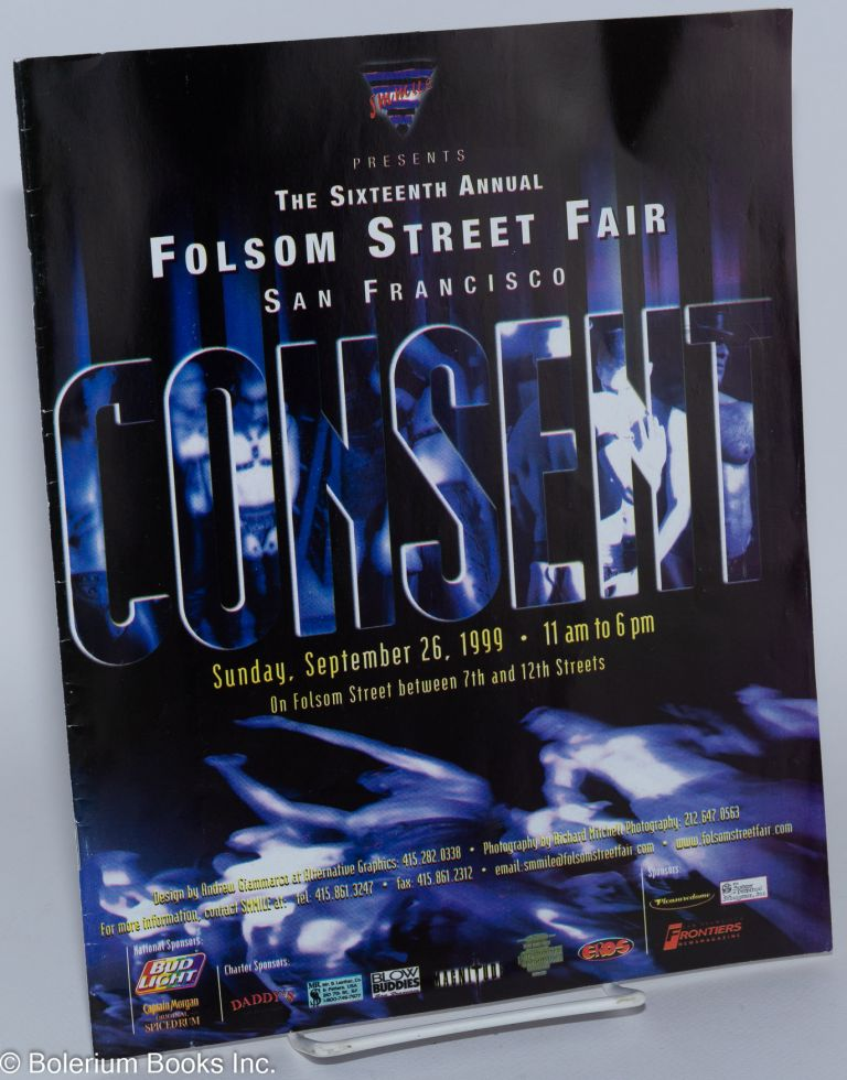 SMMILE presents the 16th annual Folsom Street Fair, San Francisco: Consent [program] Sunday, September 26, 1999