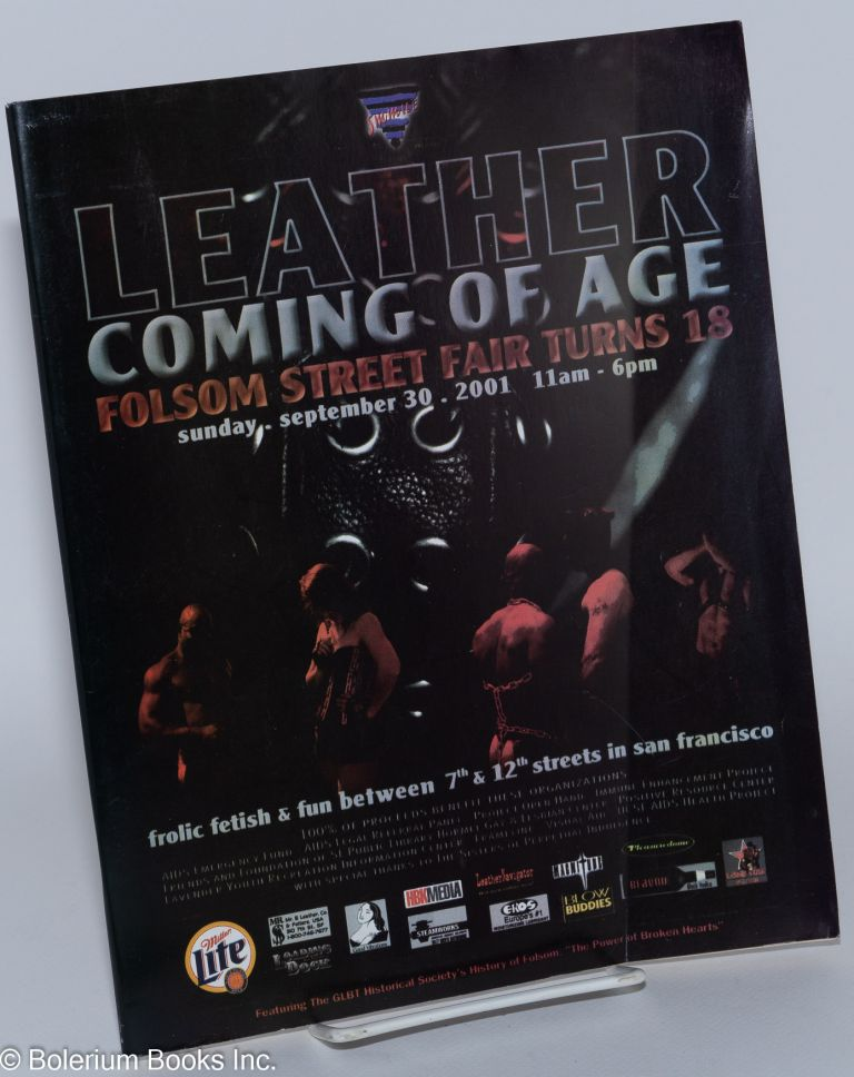 SMMILE presents the 18th annual Folsom Street Fair, San Francisco: Leather;coming of age [program] Sunday, September 30th, 2001