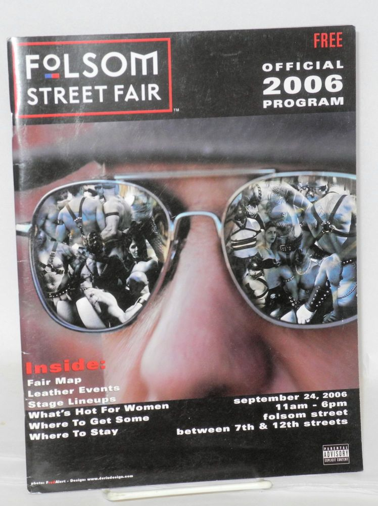 Folsom Street Fair, San Francisco: Official 2006 program Sunday, September 24th, 2006