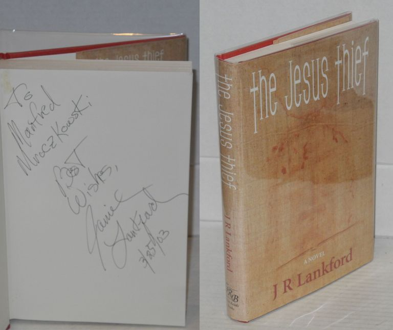 The Jesus Thief. J. R. Lankford, Jamilla Rhines.