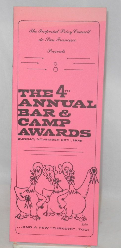 Fourth Annual San Francisco Bar and Camp Awards [program] Sunday November 28, 1976, California Hall. The Imperial Privy Council de San Francisco, The Tavern Guild.