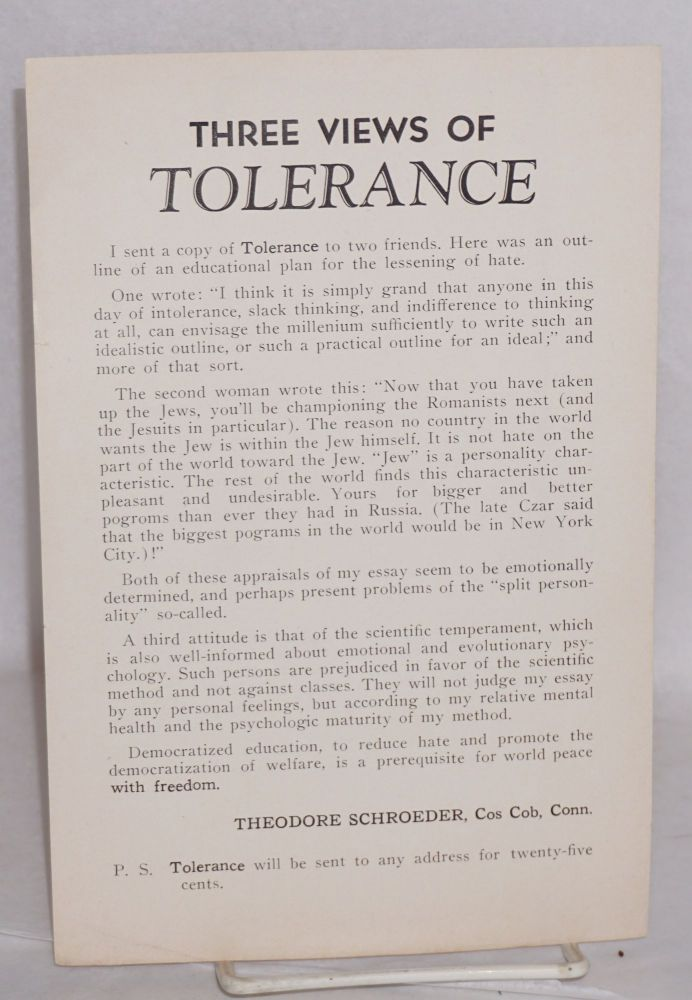 Three views of Tolerance. Theodore Schroeder.