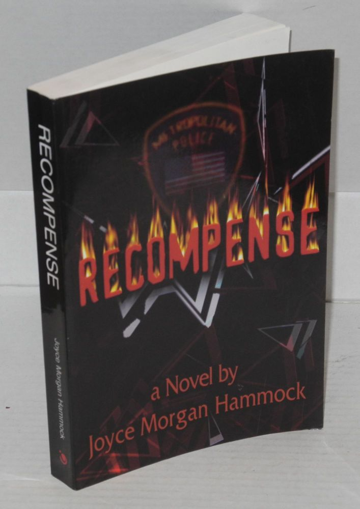 Recompense A Novel of Suspense and Revenge. Joyce Morgan Hammock.