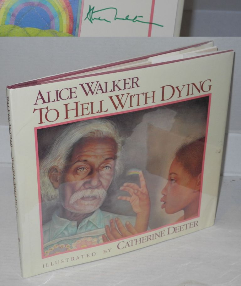 To hell with dying. Illustrated by Catherine Deeter. Alice Walker.