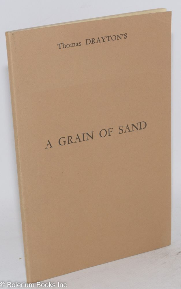 A grain of sand. Thomas Drayton.