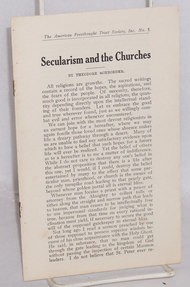 Secularism and the churches. Theodore Schroeder.