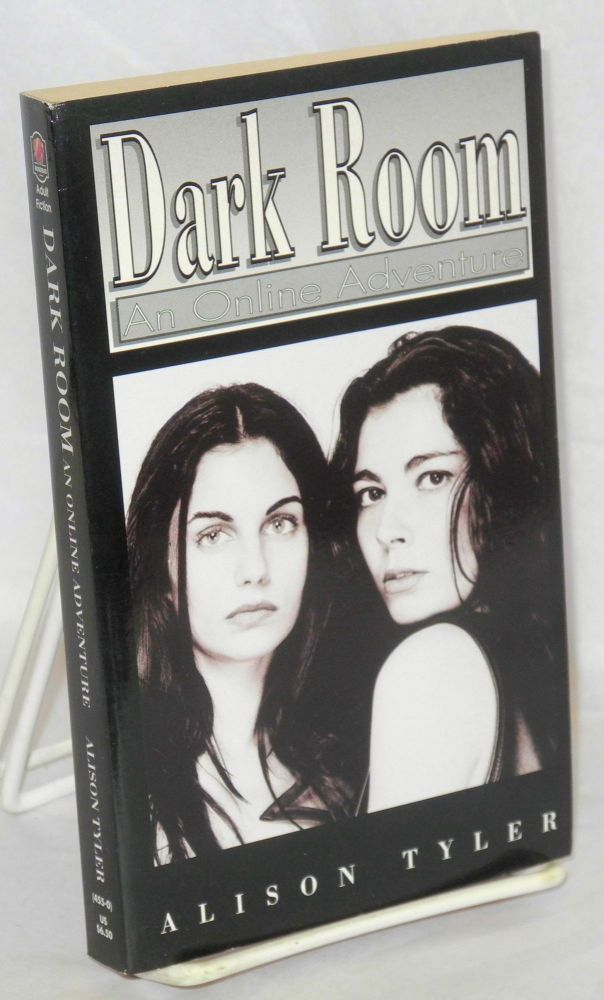 Dark room: an online adventure. Alison Tyler.