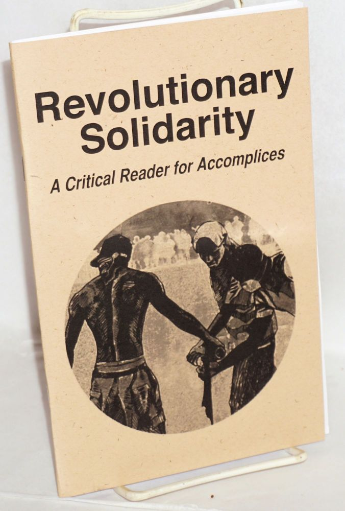 Revolutionary Solidarity: A Critical Reader for Accomplices